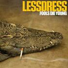 LESSDRESS - Fools Die Young CD [4th album] ! MELODIC HARD ROCK/METAL