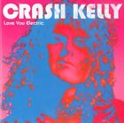 Electric Satisfaction - Crash Kelly (2010, CD New)