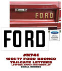 N741 1966-77 Ford Bronco - Ford - Tailgate Letters - Decal - Ford Licensed