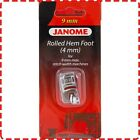 Janome 4mm Rolled Hem Foot (9mm) - Skyline MC8200 MC8900 MC9900 MC12000 MC15000