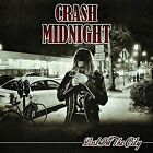 Lost In The City - Crash Midnight (2014, CD New)