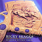 Soldier of the Cross by Ricky Skaggs (CD, Jul-2007, Skaggs Family Records)