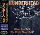 THUNDERHEAD Were You Told The Truth About Hell? +1 JAPAN CD VICP-5565