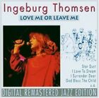 Ingeburg Thomsen : Love Me Or Leave Me CD Highly Rated eBay Seller Great Prices