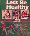 Abeka Lets Be Healthy 8th Grade Middleschool Student Paperback Textbook