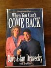 WHEN YOU CANT COME BACK by DAVE DRAVECKY SIGNED