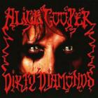 Alice Cooper : Dirty Diamonds CD (2005) Highly Rated eBay Seller, Great Prices