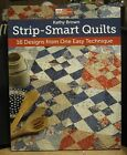 PB Book,Strip-Smart Quilts,16 Designs,Kathy Brown, ISBN 9781604680553,2011,80 pp