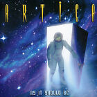 As It Should Be U.K. IMPORT CD +1 (Digipak) by ARTICA - AOR - SURVIVOR - JOURNEY