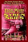Tsar Wars Episode Two : Syren of the Skies by George Griffith (2003, Paperback)