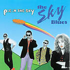 The Sky Blues - Pie In The Sky (Jun-2003, Second Story Records) CD