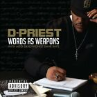 Words As Weapons - D-Priest (2012, CD New) Feat. Dane Bays