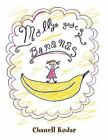 Molly Goes Bananas by Chanell Kodar (2016, Paperback)