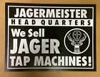 JAGERMEISTER HEADQUARTERS SIGN << NEW >>