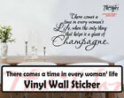 There comes a time in every womans life wall expressions vinyl sticker