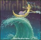 Ride The First Wave - Bitch Boys (2005, CD New)