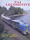 PA4 LOCOMOTIVE BY NORMAN E ANDERSON & C G MACDERMOT HARDCOVER BOOK
