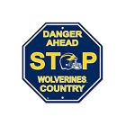 NCAA Michigan Wolverines Danger Ahead STOP Sign 12 x 12 Octagon Made in USA
