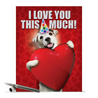 J1648BDB Jumbo Funny Blank Birthday Card Love You This Much Dog With Envelope