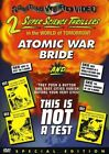 Atomic War Bride This Is Not a Test New DVD Special Edition
