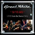 30 Years-Live From The Sunset Strip - Great White (2013, CD New)