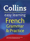 French Grammar and Practice Collins Easy Learning
