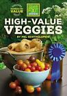 Square Foot Gardening High Value Veggies Homegrown Produce Ranked by Value All
