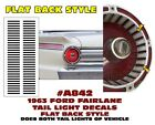 A842 1963 Ford Fairlane - Tail Light Decal Sticker Kit - Flat Back Style