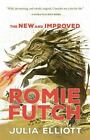 The New and Improved Romie Futch by Julia Elliott 2015 Paperback