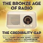 Bronze Age of Radio by Credibility Gap