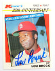 1987 Topps #13 Lou Brock AUTOGRAPH CARD SIGNED KMART 25TH ANNI LIMITED EDITION