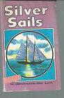 Silver Sails A Beka Book The Christian Reading Series Book G Short Stories