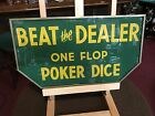 1940s BEAT THE DEALER Casino DICE Reverse Glass Sign 18 Sign Watch Video