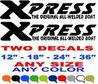 XPRESS THE ORIGINAL ALL WELDED BOAT stickers decals ANY SIZE ANY COLOR BOATS