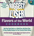 Biggest Loser Flavors of the World Cookbook Take Your Taste Buds on a 2011