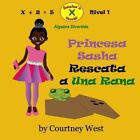 Princesa Sasha Rescata a una Rana: Algebra Divertida by Courtney West (2016,...