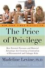 The Price of Privilege: How Parental Pressure and Material Advantage Are Creatin