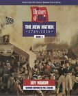 A History of US Book 4 The New Nation 1789 1850 by Joy Hakim