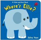 Wheres Ellie A Hide and Seek Book by Salina Yoon