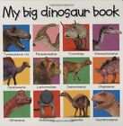 My Big Dinosaur Book Priddy Books Big Ideas for Little People by Roger Priddy