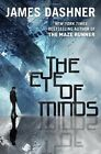 The Eye of Minds The Mortality Doctrine Book One by James Dashner