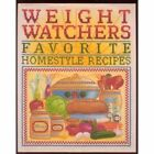 Weight Watchers Favorite Homestyle Recipes 250 Prize Winning Recipes from Weig