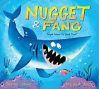 Nugget and Fang Friends Forever or Snack Time by Tammi Sauer