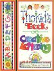 Kids Book of Creative Lettering by Linsey Ostrom Miss Vicky Lynn Breslin