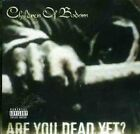 Children Of Bodom - Are You Dead Yet? - Children Of Bodom CD 5AVG The Fast Free