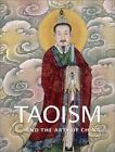 Taoism and the Arts of China by Stephen Little 2000 Hardcover