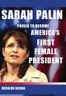 Sarah Palin Poised to Become Americas First Fema