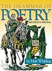 NEW The Grammar of Poetry Imitation in Writing by Whitling Matt