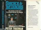 SIGNED Peter Trueman Smoke and MirrorsThe Inside Story of Television News 1980