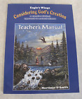 Considering Gods Creation Teachers Manual by Betty Smith and Susan Mortimer